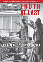 TRUTH AT LAST by John Larry Ray
