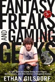 FANTASY FREAKS AND GAMING GEEKS by Ethan Gilsdorf
