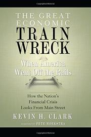 Cover art for THE GREAT ECONOMIC TRAIN WRECK