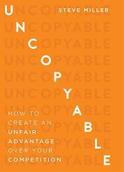 UNCOPYABLE by Steve Miller