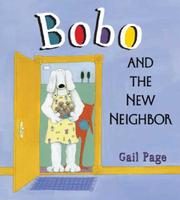 BOBO AND THE NEW NEIGHBOR by Gail Page
