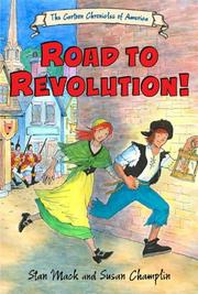 ROAD TO REVOLUTION! by Stan Mack