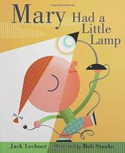 MARY HAD A LITTLE LAMP by Jack Lechner