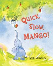 Cover art for QUICK, SLOW, MANGO!