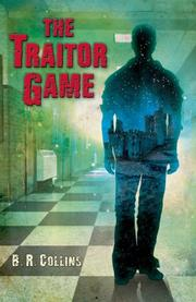 THE TRAITOR GAME by B.R. Collins