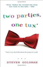 Book Cover for TWO PARTIES, ONE TUX, AND A VERY SHORT FILM ABOUT THE GRAPES OF WRATH
