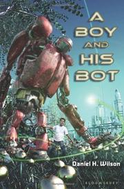 Cover art for A BOY AND HIS BOT