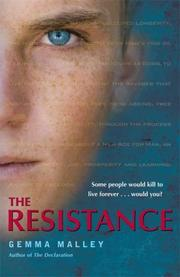 THE RESISTANCE by Gemma Malley