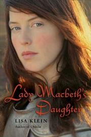 LADY MACBETH'S DAUGHTER by Lisa Klein