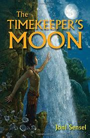 THE TIMEKEEPER'S MOON by Joni Sensel