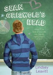 SEAN GRISWOLD'S HEAD by Lindsey Leavitt