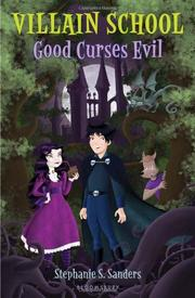 GOOD CURSES EVIL by Stephanie S. Sanders