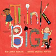 THINK BIG by Vanessa Brantley-Newton