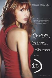 (ME, HIM, THEM, AND IT) by Caela Carter