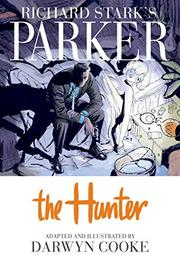 Cover art for RICHARD STARK'S PARKER THE HUNTER