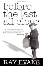 BEFORE THE LAST ALL CLEAR by Ray Evans