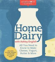 HOME DAIRY WITH ASHLEY ENGLISH by Ashley English