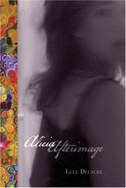 ALICIA AFTERIMAGE by Lulu Delacre