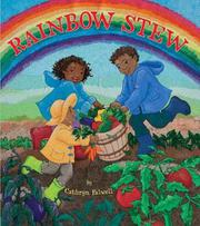 RAINBOW STEW by Cathryn Falwell