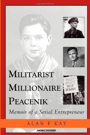 MILITARIST MILLIONAIRE PEACENIK by Alan F. Kay