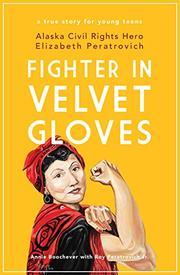 FIGHTER IN VELVET GLOVES by Annie Boochever