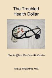 Book Cover for THE TROUBLED HEALTH DOLLAR
