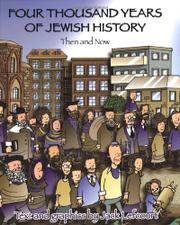 FOUR THOUSAND YEARS OF JEWISH HISTORY by Jack Lefcourt
