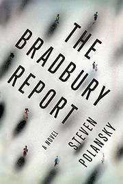 THE BRADBURY REPORT by Steven Polansky