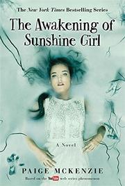THE AWAKENING OF SUNSHINE GIRL by Paige McKenzie