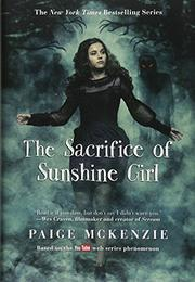 THE SACRIFICE OF SUNSHINE GIRL by Nancy Ohlin