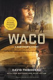 WACO by David Thibodeau