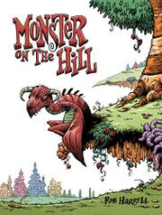 MONSTER ON THE HILL by Rob Harrell
