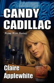 CANDY CADILLAC by Claire Applewhite