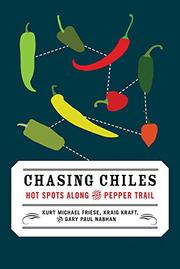CHASING CHILES by Kurt Michael Friese