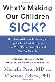 WHAT'S MAKING OUR CHILDREN SICK? by Michelle Perro