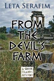 FROM THE DEVIL'S FARM by Leta Serafim