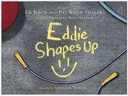 EDDIE SHAPES UP by Ed Koch