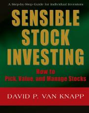 SENSIBLE STOCK INVESTING: by David P. Van Knapp