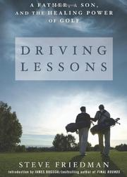 DRIVING LESSONS by Steve  Friedman