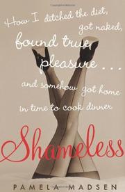 SHAMELESS by Pamela Madsen