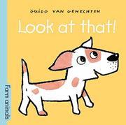 LOOK AT THAT! by Guido van Genechten