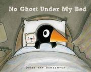 NO GHOST UNDER MY BED by Guido van Genechten