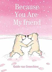 Book Cover for BECAUSE YOU ARE MY FRIEND