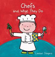 CHEFS AND WHAT THEY DO by Liesbet Slegers
