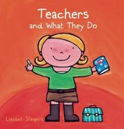 TEACHERS AND WHAT THEY DO by Liesbet Slegers