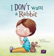 I DON'T WANT A RABBIT by Ingrid Prins