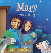 MARY HAS A BABY by Mieke van Hooft