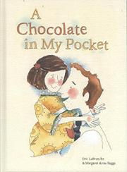A CHOCOLATE IN MY POCKET by Eric La Branche