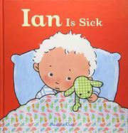 IAN IS SICK  by Pauline Oud