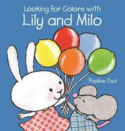 LOOKING FOR COLORS WITH LILY AND MILO by Pauline Oud